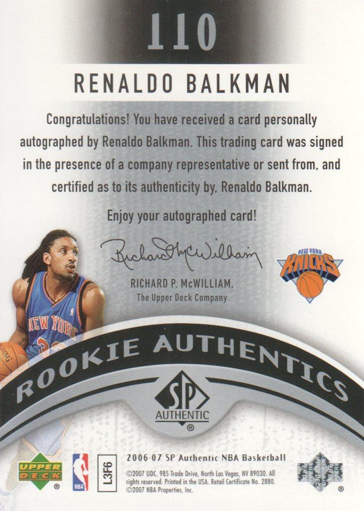 2006-07 SP Authentic #110 Renaldo Balkman AU RC back image