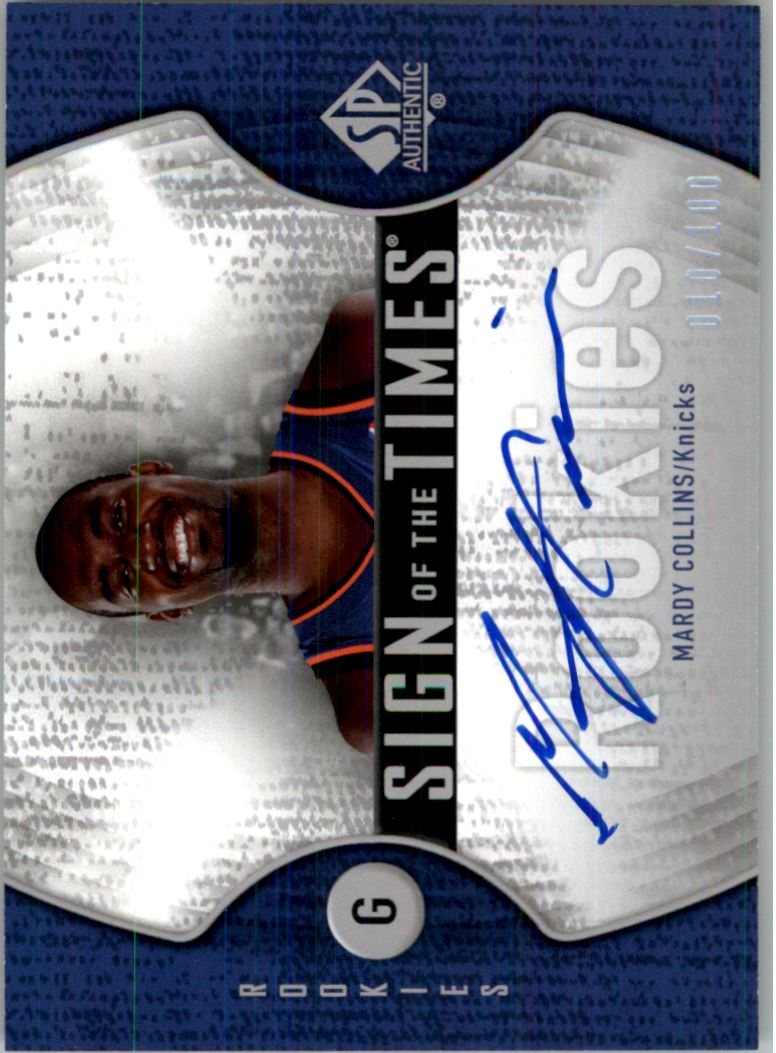 2006-07 SP Authentic Sign of the Times Rookies #MC Mardy Collins