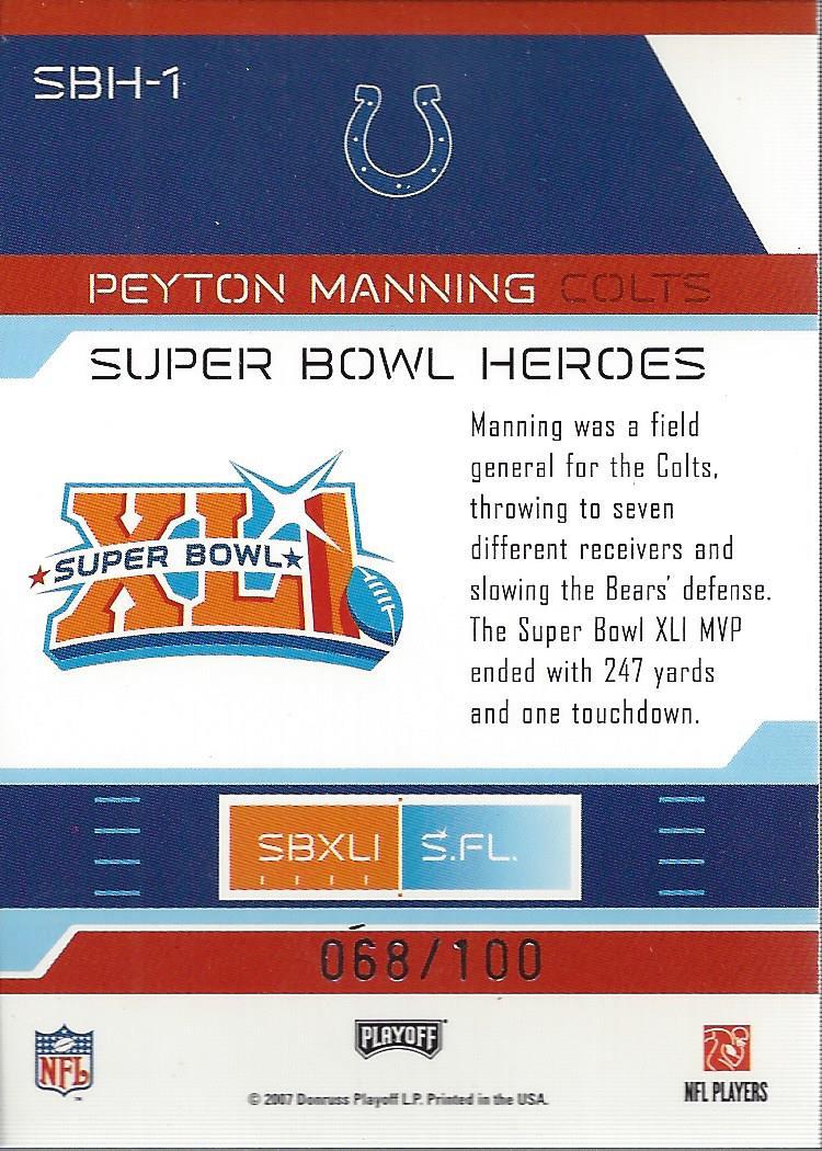 2007 Playoff Prestige Super Bowl Heroes Foil #1 Peyton Manning back image
