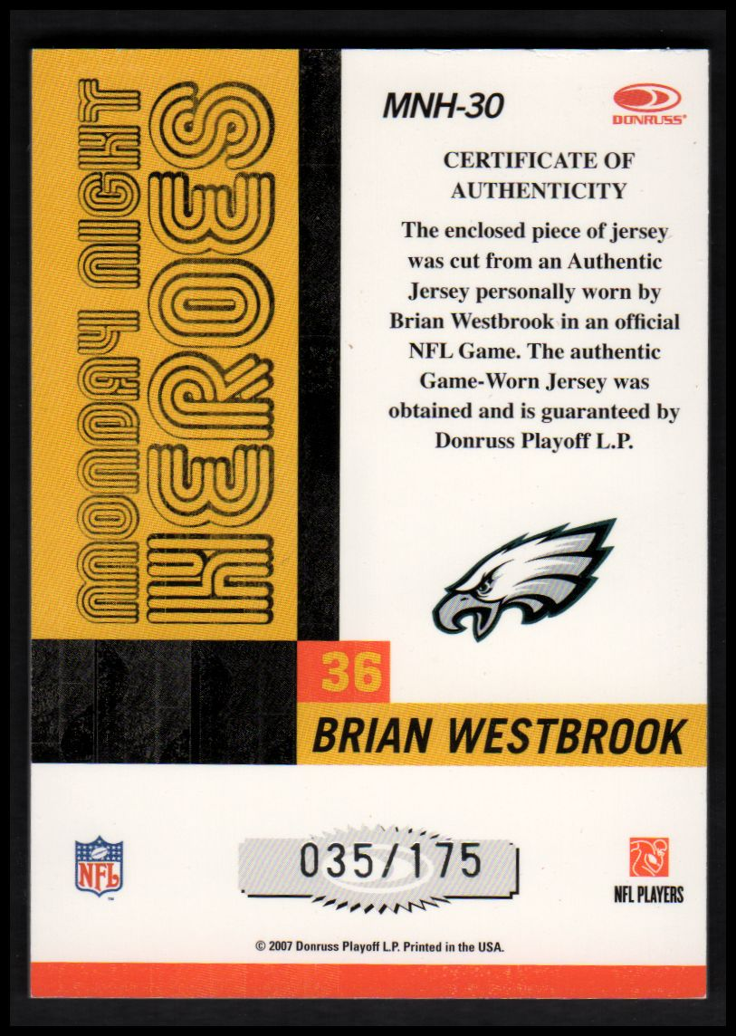 2007 Donruss Classics Monday Night Heroes Jerseys #30 Brian Westbrook/175 back image