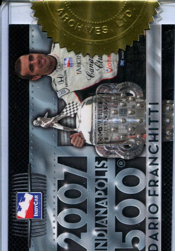 2007 Rittenhouse IRL #NNO Dario Franchitti Indy 500 Champ.