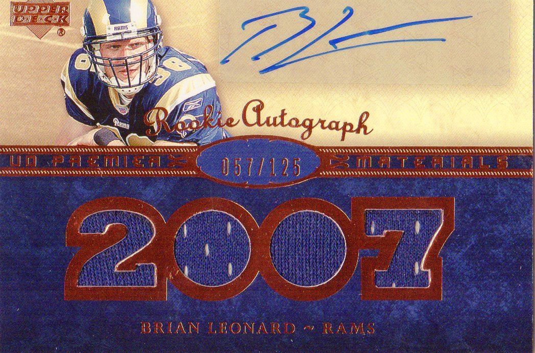 2007 Upper Deck Premier Rookie Autographed Materials Bronze #138 Brian Leonard
