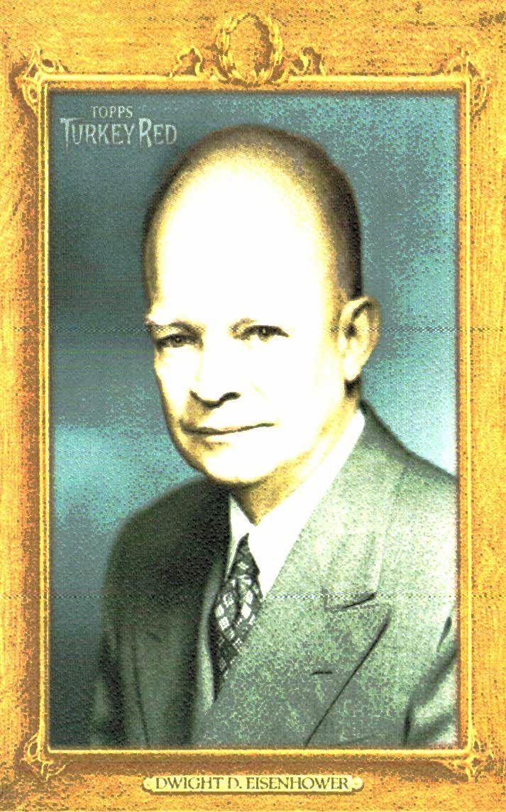 2007 Topps Turkey Red Presidents #TRP34 Dwight D. Eisenhower