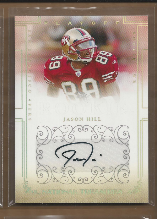 2007 Playoff National Treasures Signature Gold #116 Jason Hill