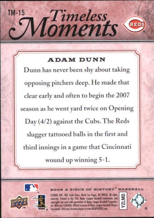 2008 UD A Piece of History Timeless Moments Red #15 Adam Dunn back image