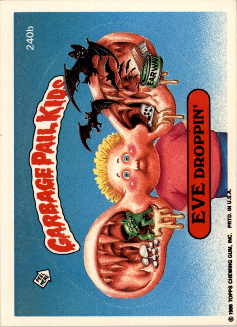 Garbage Pail Kids 1986 #240b Eve Droppin/'