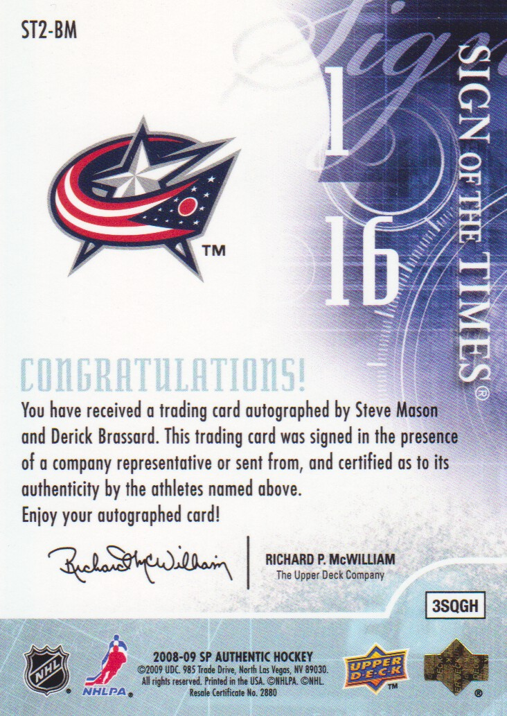 2008-09 SP Authentic Sign of the Times Duals #ST2BM Steve Mason/Derick Brassard back image