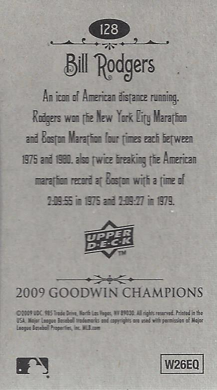 2009 Upper Deck Goodwin Champions Mini #128 Bill Rodgers back image