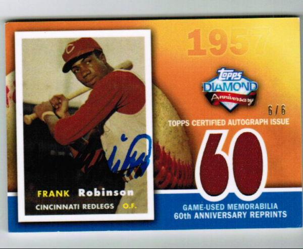 2011 Topps 60th Anniversary Reprint Relic Autographs #FR Frank Robinson