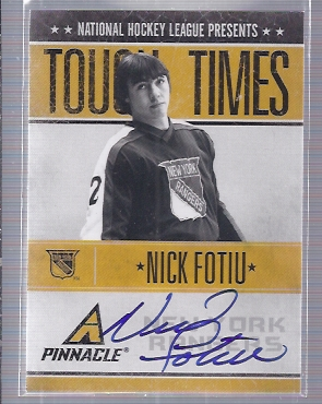 2010-11 Pinnacle Tough Times Autographs #NF Nick Fotiu
