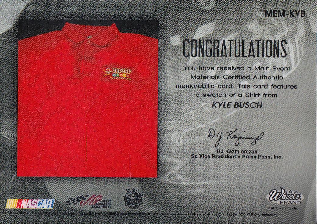 2011 Wheels Main Event Materials Silver #MEMKYB Kyle Busch back image