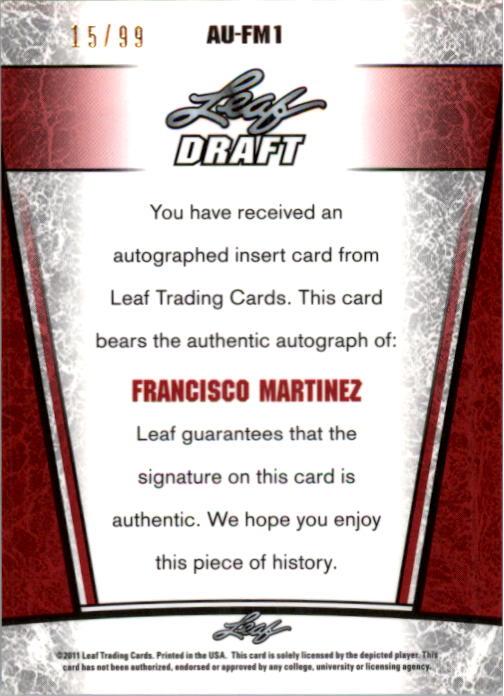 2011 Leaf Metal Draft Prismatic #FM1 Francisco Martinez back image