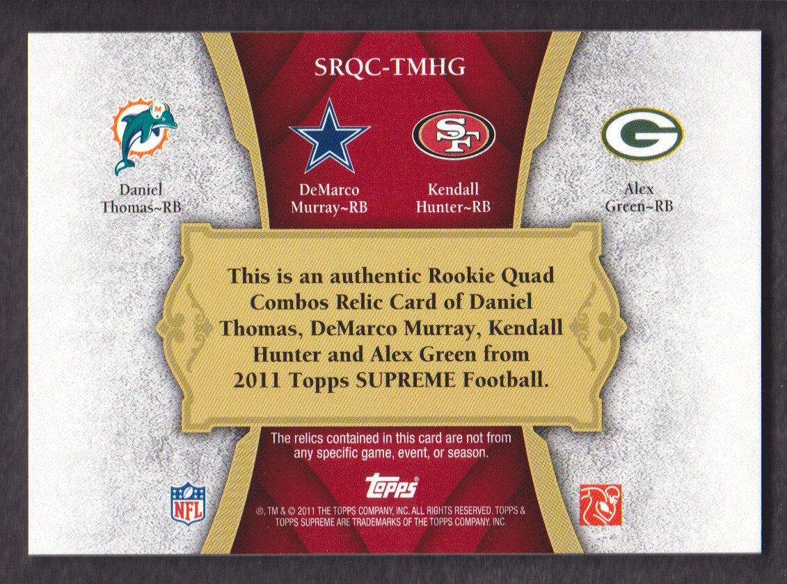 2011 Topps Supreme Rookie Relic Quad Combos Red #TMHG Daniel Thomas/DeMarco Murray/Kendall Hunter/Alex Green back image