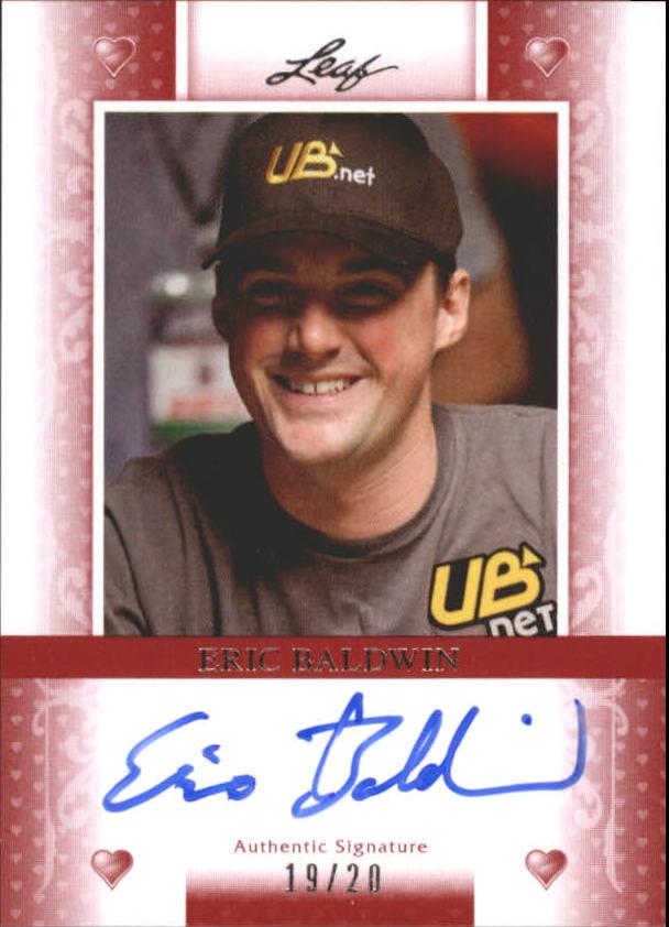2011 Leaf Poker Hearts #BAEB1 Eric Baldwin/20