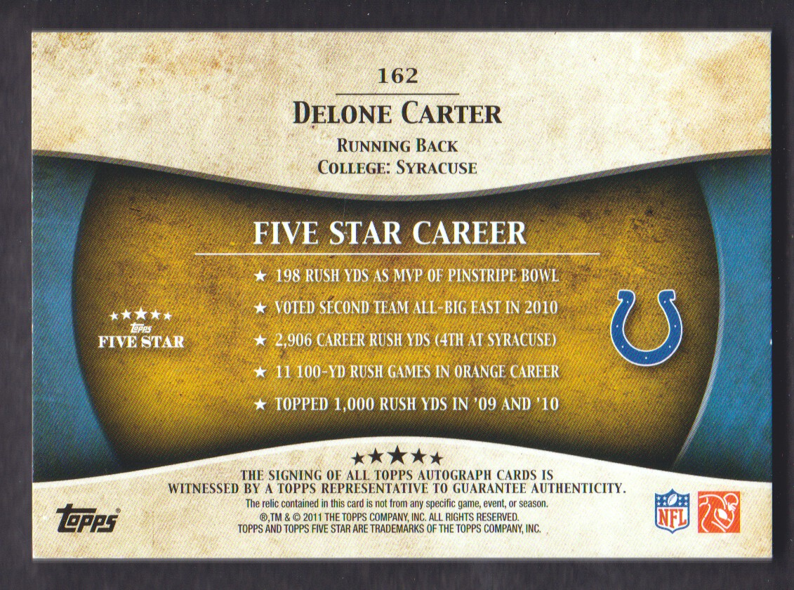 2011 Topps Five Star Rookie Autographed Patch Gold #162 Delone Carter back image