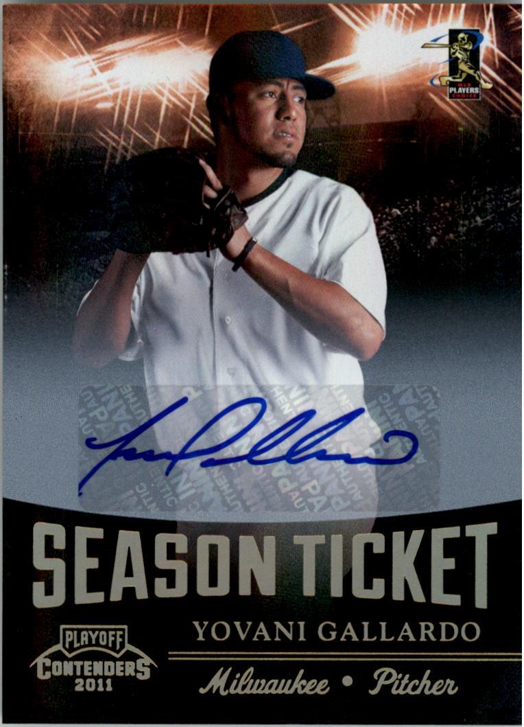 2011 Playoff Contenders Season Ticket Autographs #46 Yovani Gallardo/99 *
