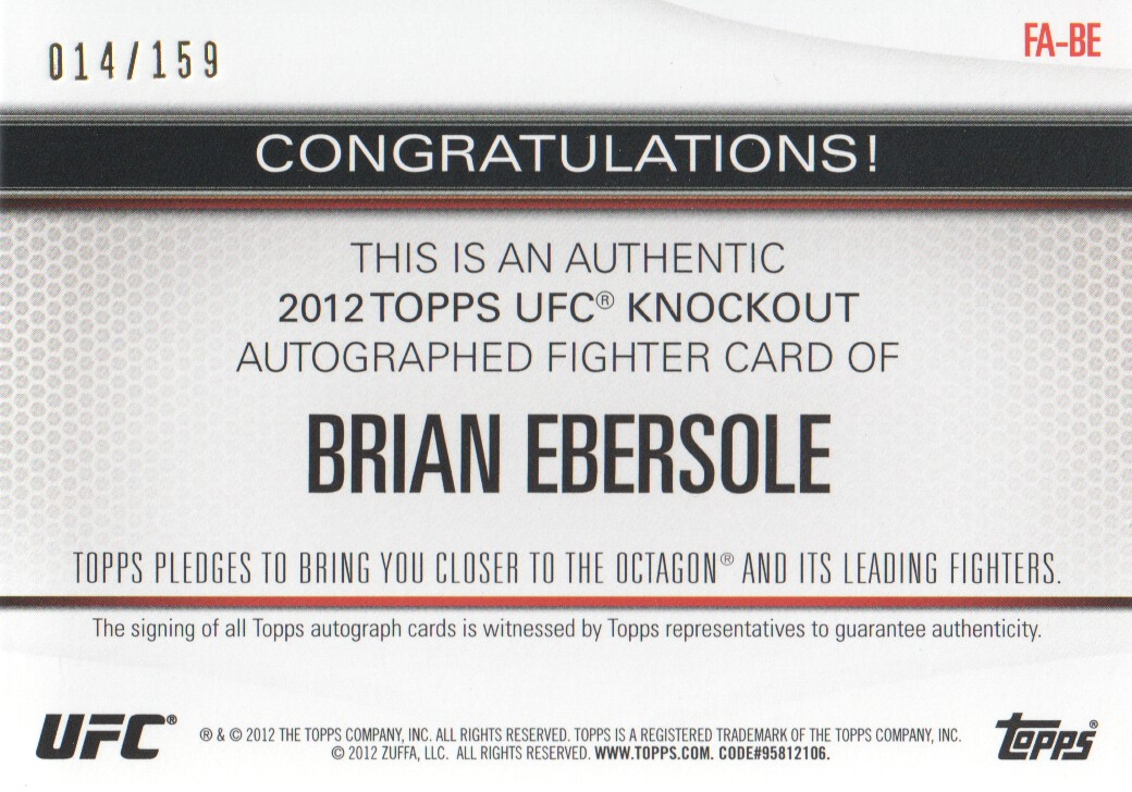 2012 Topps UFC Knockout Autographs #FABE Brian Ebersole/159 back image