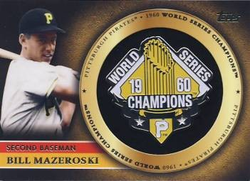 2012 Topps Gold World Series Champion Pins #BM Bill Mazeroski S2