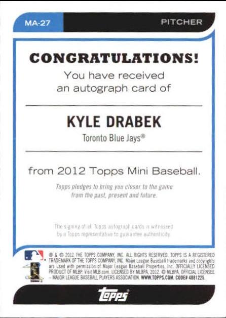 2012 Topps Mini Autographs #MA27 Kyle Drabek back image