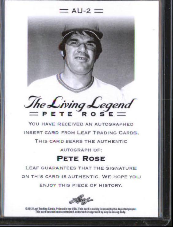 2012 Leaf Pete Rose The Living Legend Autographs #AU2 Pete Rose back image
