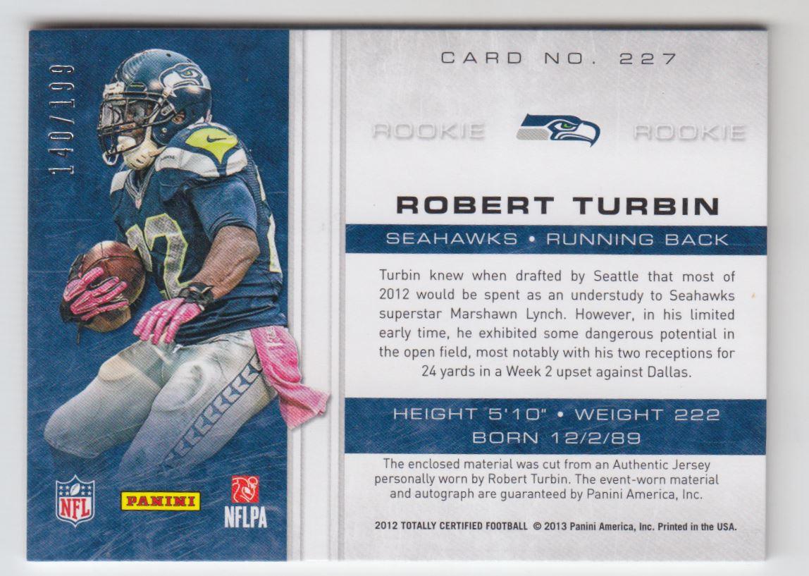 2012 Totally Certified #227 Robert Turbin JSY AU/199 RC back image