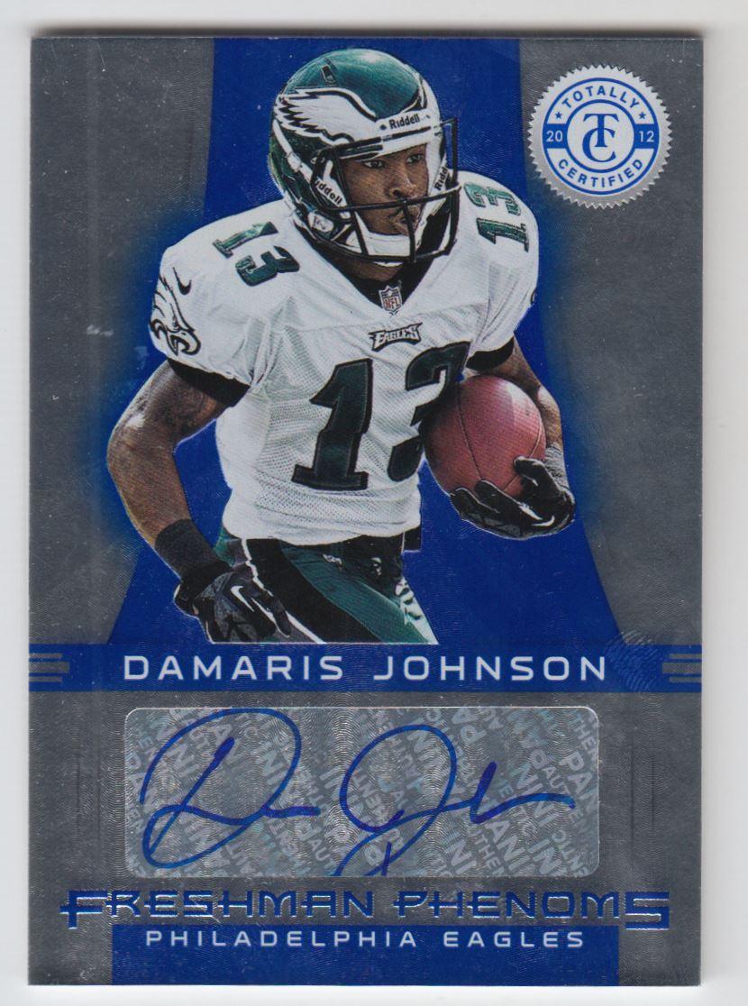 2012 Totally Certified Blue #115 Damaris Johnson AU/99