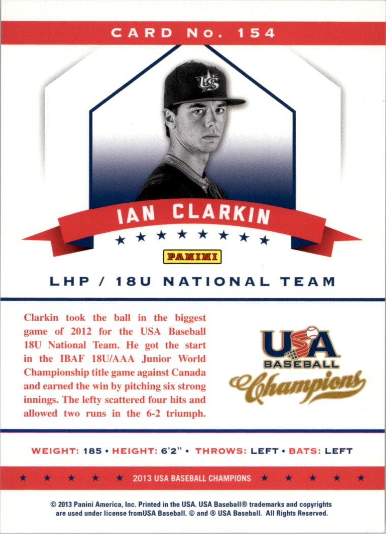 2013 USA Baseball Champions #154 Ian Clarkin back image