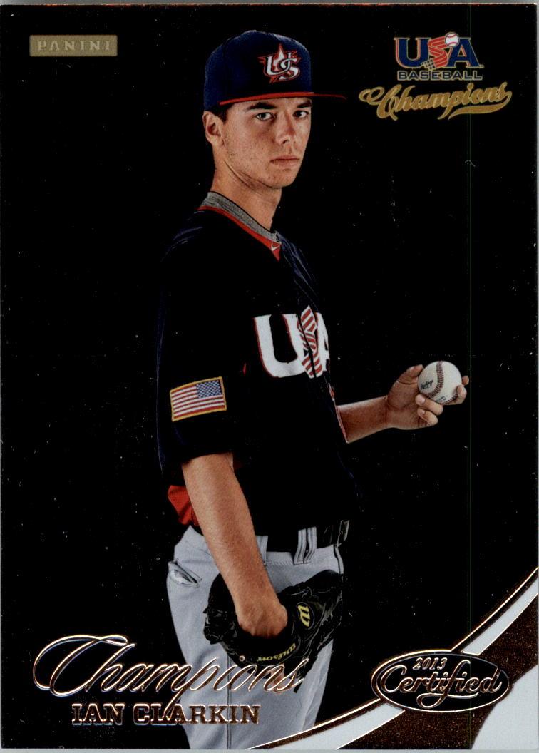 2013 USA Baseball Champions #154 Ian Clarkin
