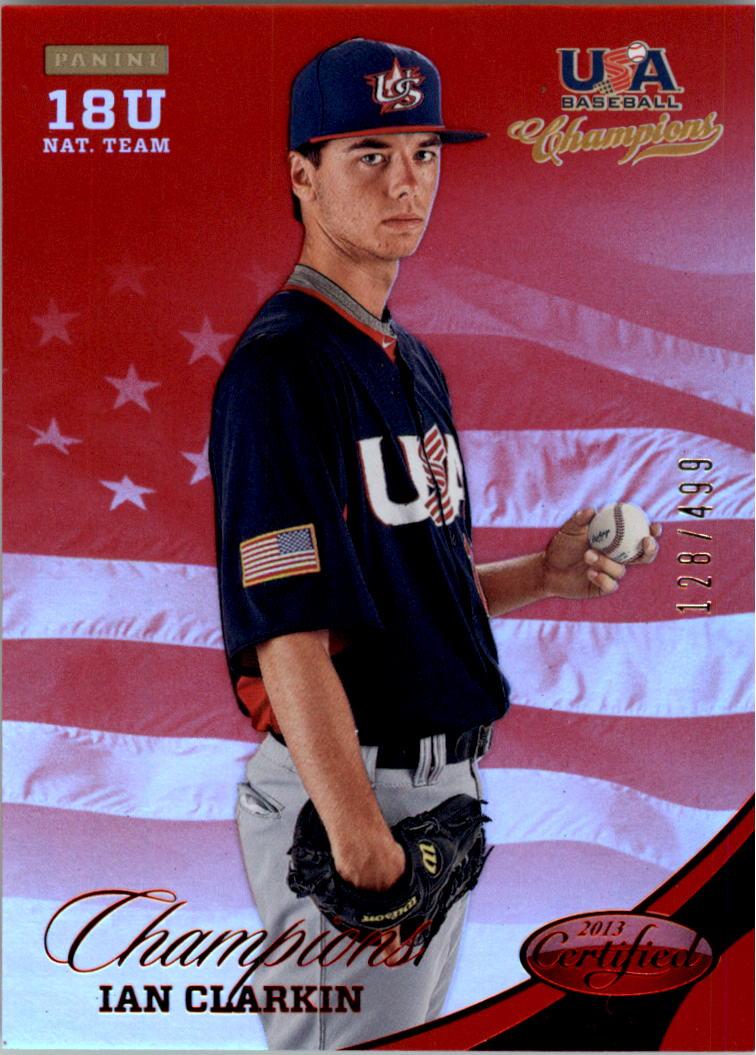 2013 USA Baseball Champions National Team Mirror Red #154 Ian Clarkin