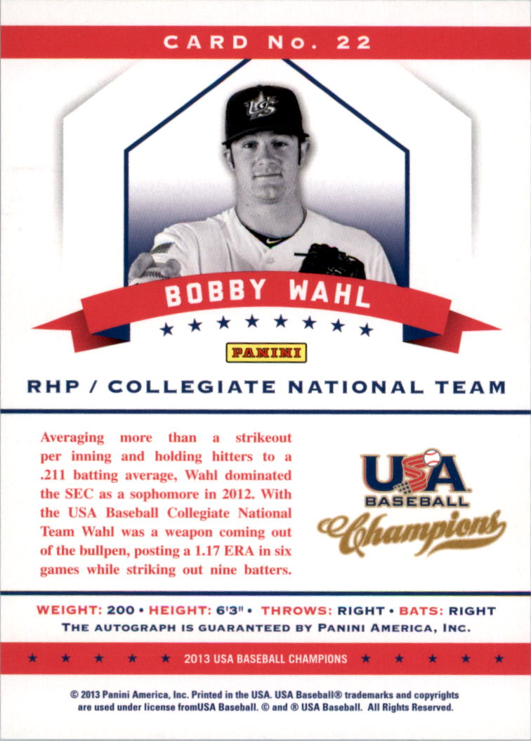 2013 USA Baseball Champions National Team Certified Signatures #22 Bobby Wahl/299 back image