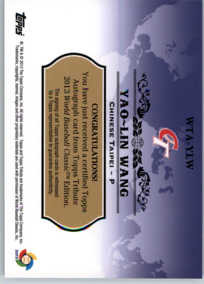 2013 Topps Tribute WBC Autographs #YLW Yao-Lin Wang back image