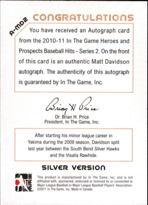 2011 ITG Heroes and Prospects Close Up Autographs Silver #MD2 Matt Davidson HN back image