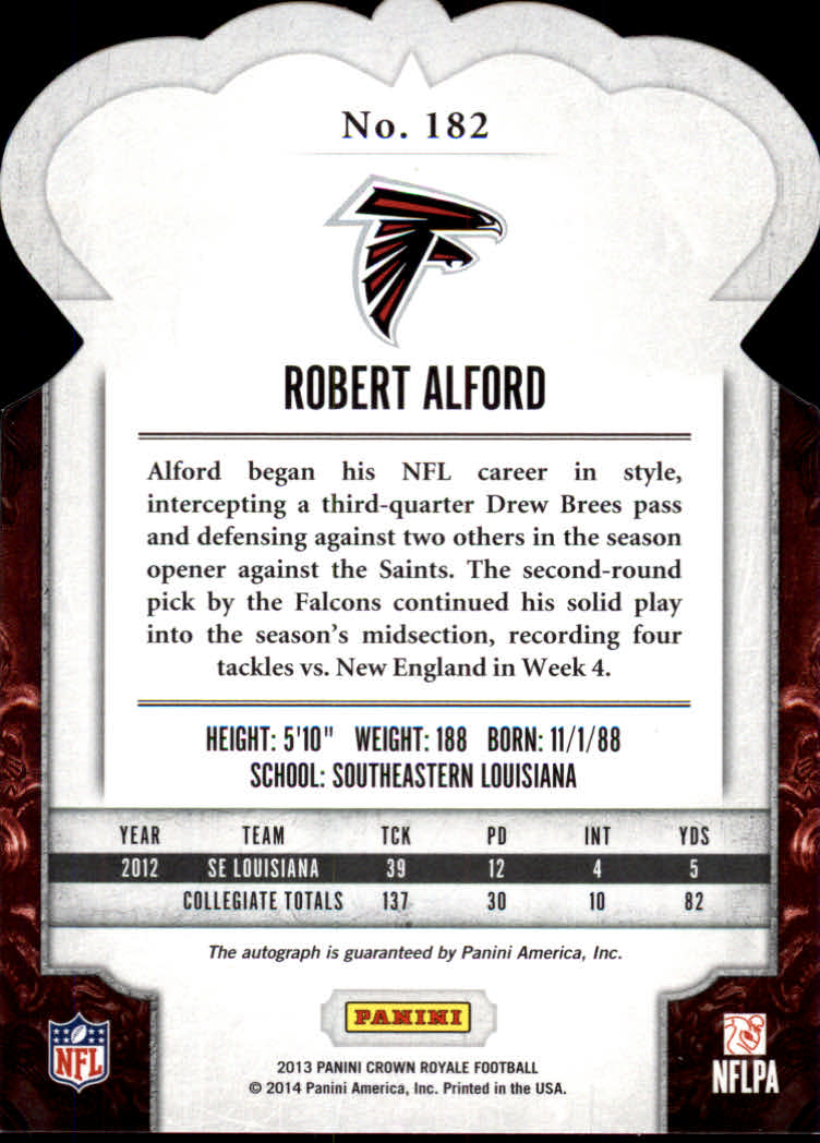 2013 Crown Royale Rookie Signatures Bronze Holofoil #182 Robert Alford/99 back image