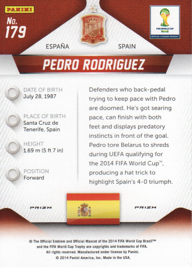 Panini Prizm WC 2014 parallèle REFRACTOR PRIZM BASE CARD Nº 179 Pedro Rodriguez