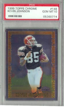 1999 Topps Chrome Football #148 Kevin Johnson Rookie PSA Gem Mint 10 Cleveland Browns