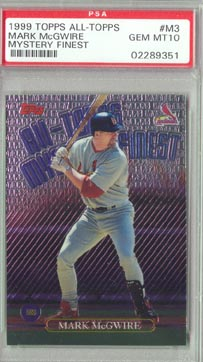 1999 Topps Finest Baseball #M3 Mark McGwire All-Topps Mystery Finest PSA Gem Mint 10