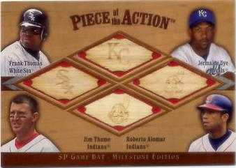 2001 SP Game Bat Milestone Piece of Action Quads #TDTA Frank Thomas/Jermaine Dye/Jim Thome/Roberto Alomar