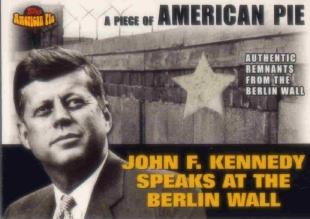 2001 Topps American Pie Relics #PAPM2 JFK/Berlin Wall