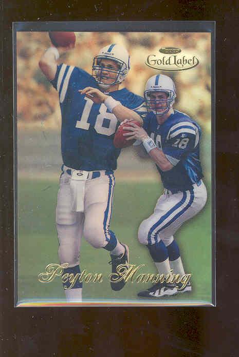 1998 Topps Gold Label Class 1 #20 Peyton Manning RC