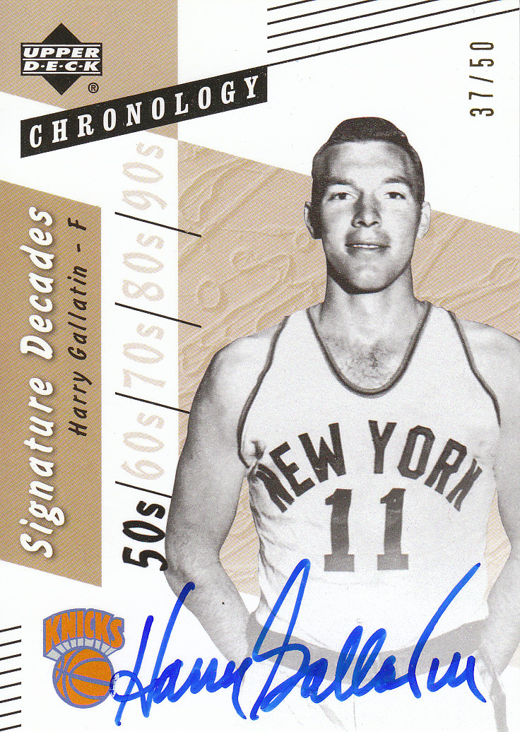 2006-07 Chronology Signature Decades #DHG Harry Gallatin/50