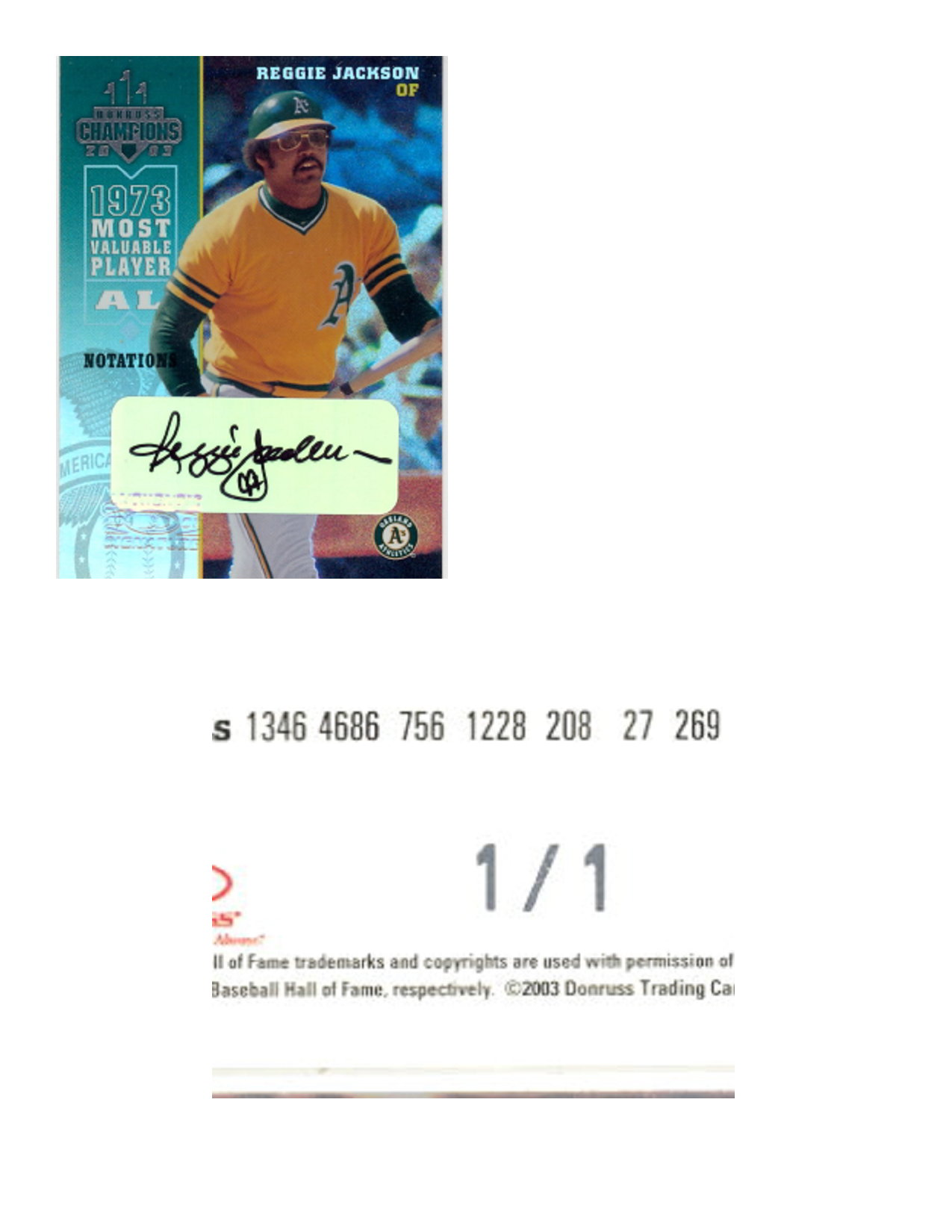 2003 Donruss Champions Autographs Notation #188 Reggie Jackson/1