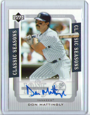 2005 Upper Deck Classics Seasons Signatures #MA Don Mattingly T1
