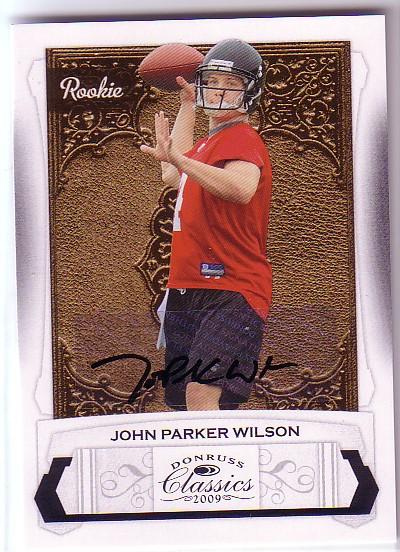 2009 Donruss Classics #205 John Parker Wilson AU/999 RC