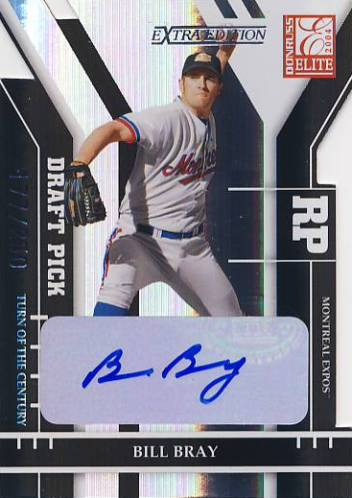 2004 Donruss Elite Extra Edition Signature Turn of the Century #293 Bill Bray DP/250