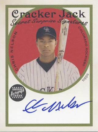 2005 Topps Cracker Jack Secret Surprise Mini Autographs #CN Chris Nelson F