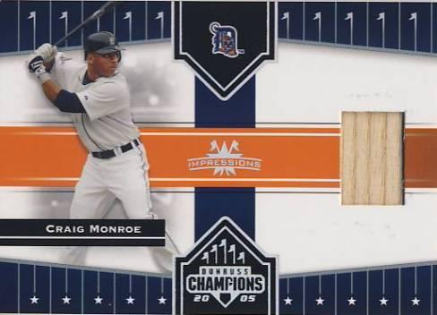 2005 Donruss Champions Impressions Material #156 Craig Monroe Bat T4