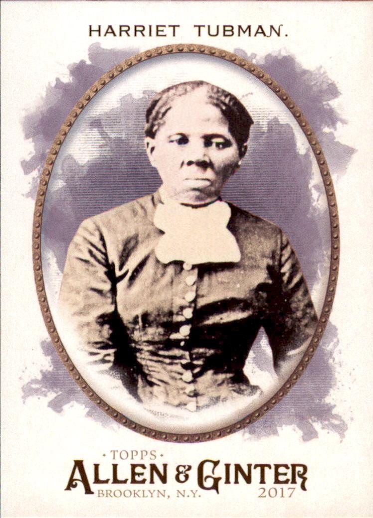 2017 Topps Allen and Ginter #45 Harriet Tubman