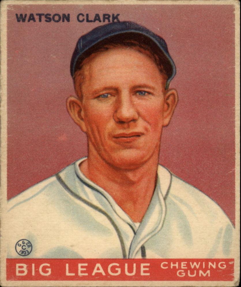 1933 Goudey #17 Watson Clark RC