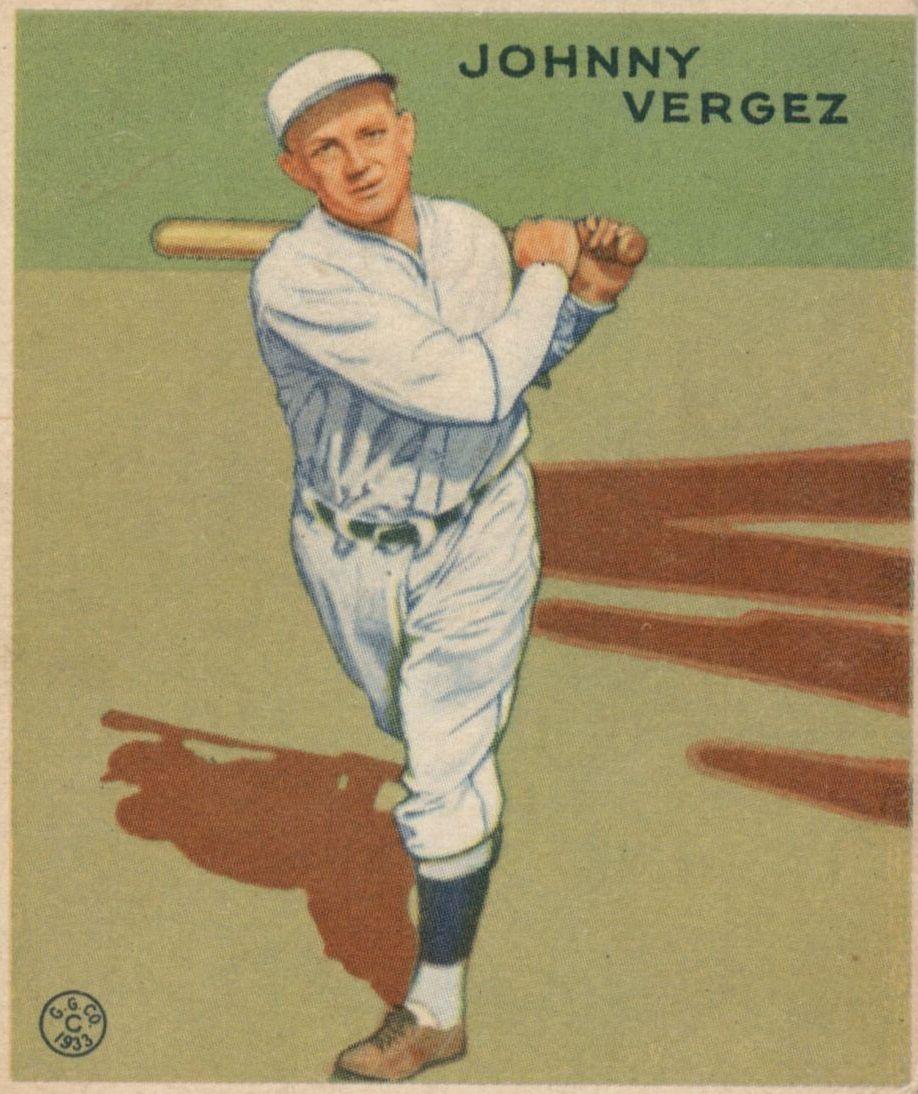 1933 Goudey #233 Johnny Vergez RC