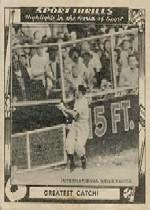 1948 Swell Sport Thrills #9 Greatest Catch: Al/Gionfriddo's Catch